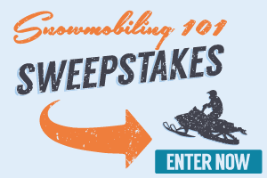 BOULDER JUNCTION SNOWMOBILING 101 SWEEPSTAKES
