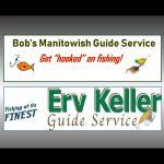 Bob's Manitowish / Erv Keller Guide Service
