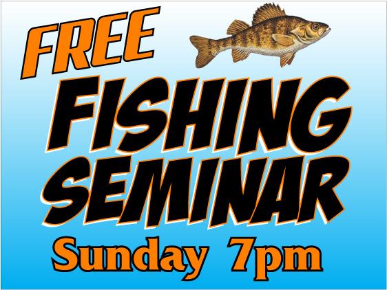 Fishing Seminar Sign